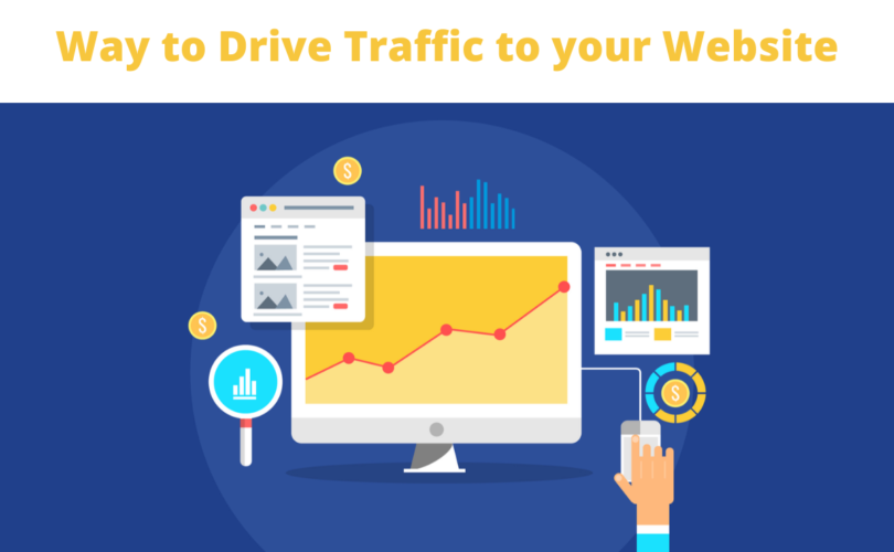The way to drive traffic to your website